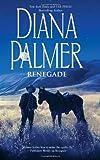 Renegade, Diana Palmer, 0373775482