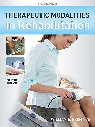 Therapeutic Modalities in Rehabilitation, Fourth Edition (Therapeutic Modalities for Physical Therapists)