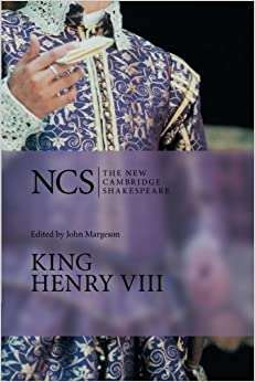 King Henry Viii (The New Cambridge Shakespeare)