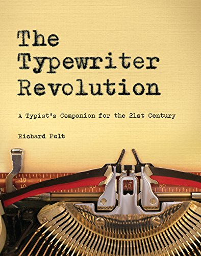 The Typewriter Revolution: A Typist