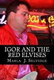 img - for Igor and the Red Elvises book / textbook / text book