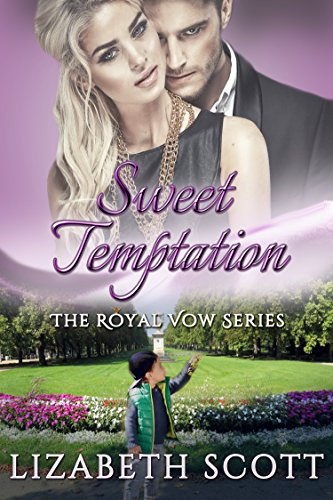 (Sweet Temptation (The Royal Vow Series Book 5))