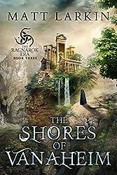 The Shores of Vanaheim (The Ragnarok Era Book 3)
