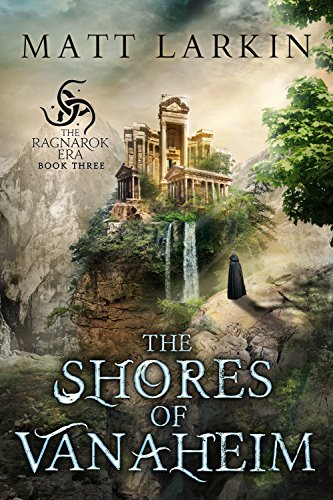 The Shores of Vanaheim (The Ragnarok Era Book 3)