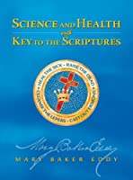 Science and Health with Key to the Scriptures (W.M.B.E.)
