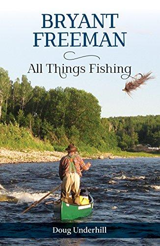 Bryant Freeman: All Things Fishing