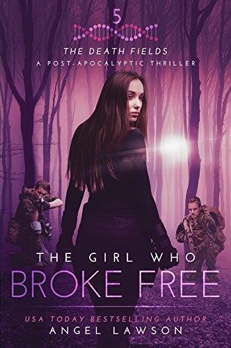 Girl Who Broke Free Apocalyptic ebook