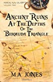 Ancient Ruins at the Depths of the Bermuda Triangle, M. Joines, 0615547389
