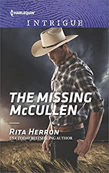 The Missing McCullen (The Heroes of Horseshoe Creek) by [Herron, Rita]