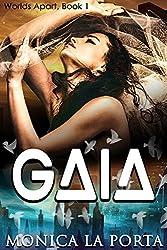 Gaia (Worlds Apart Book 1)