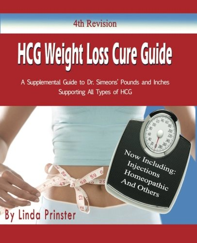 HCG Weight Loss Cure Guide: a Supplemental Guide to Dr. Simeon's HCG Protocol ebook