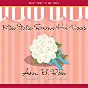 Miss Julia Renews Her Vows | Ann Ross