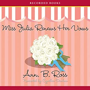 Miss Julia Renews Her Vows Audiobook