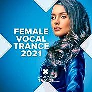 Female Vocal Trance 2021