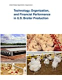 Technology, Organization, and Financial Performance in U.S. Broiler Production