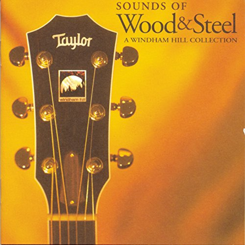 Sounds Of Wood & Steel: A Wind...