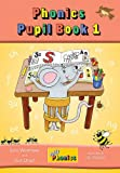 Jolly Phonics Pupil Book 1 (colour edition) (Jolly Learning)