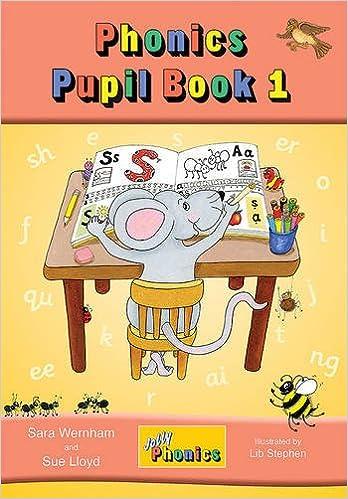 Jolly Phonics Pupil Book: Book 1: Sara Wernham, Sue Lloyd, Lib ...