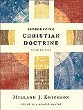 Introducing Christian Doctrine, Millard J. Erickson, 0801049199