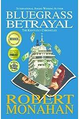 Bluegrass Betrayal (The Kentucky Chronicles Book 2) Kindle Edition
