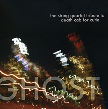 The String Quartet Ghost The String Quartet Tribute To Death Cab