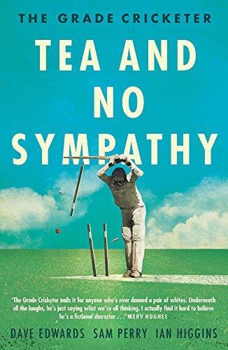BEST The Grade Cricketer: Tea and No Sympathy<br />ZIP