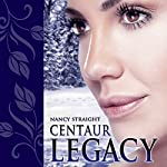 Centaur Legacy: Touched, Book 2 | Nancy Straight