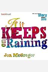 If it Keeps on Raining (BBC National Short Story Award 2010) Audible Audiobook