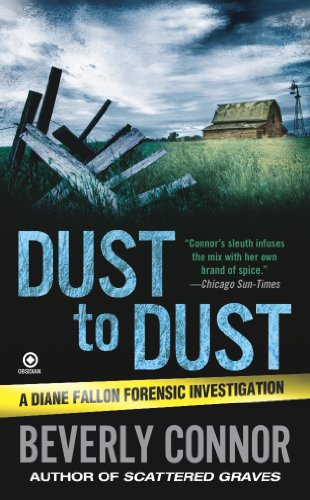 Dust to Dust: A Diane Fallon Forensic Investigation