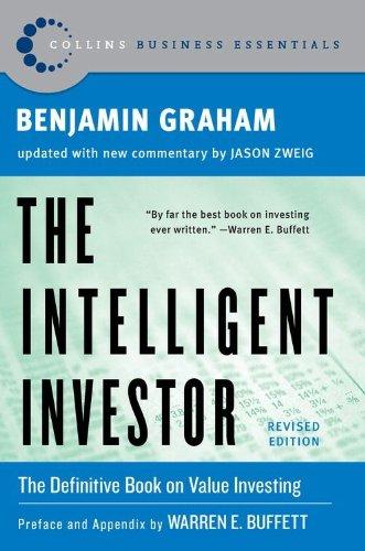 The Intelligent Investor, Rev. Ed (Collins Business Essentials) PDF