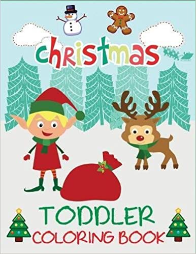 christmas toddler coloring book christmas coloring book for children ages 1 3 ages 2 4 preschool coloring books for toddlers dp kids christmas - Children Christmas Pictures 2