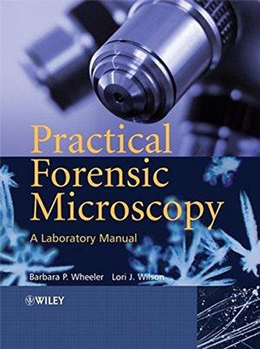Practical Forensic Microscopy Lab.Man.