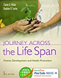 Journey Across the Life Span, Elaine U. Polan and Daphne R. Taylor, 0803639619