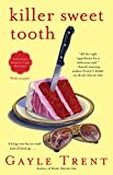 Killer Sweet Tooth: A Daphne Martin Cake Mystery (Daphne Martin Cake Mysteries)