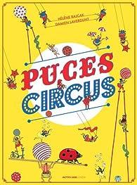 Puces Circus par Damien Laverdunt