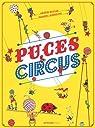 Puces Circus par Laverdunt