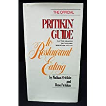 The Official Pritikin Guide to Restaurant Eating