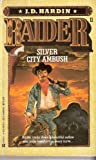 Silver City Ambush, J. D. Hardin, 0425108511