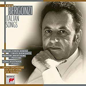 Carlo Bergonzi - Italian Songs ~ Bellini · Verdi · Danza · Tosti · Donizetti · Rossini · Mascagni · Puccini