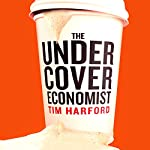 The Undercover Economist | Tim Harford