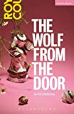 The Wolf from the Door, Mullarkey, Rory, 1474221920