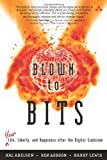 Blown to Bits, Hal Abelson and Ken Ledeen, 0137135599