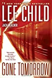 Gone Tomorrow: A Jack Reacher Novel