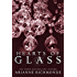 Hearts of Glass (The Glass Series Book 3)