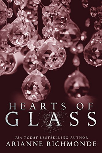 Hearts of Glass: A Hollywood Romance (The Glass Series Book 3)