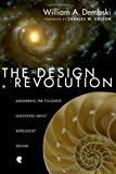 The Design Revolution, William A. Dembski, 0830832165