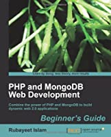 PHP and MongoDB Web Development Beginner's Guide Front Cover