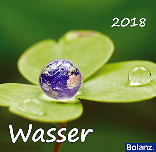 Wunderbare Schöpfung - Wasser 2012: Fotokalender mit Bibelversen