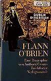 Flann O' Brien: Eine Biographie