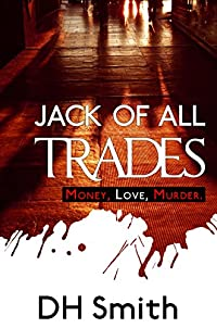 Jack Of All Trades by DH Smith ebook deal